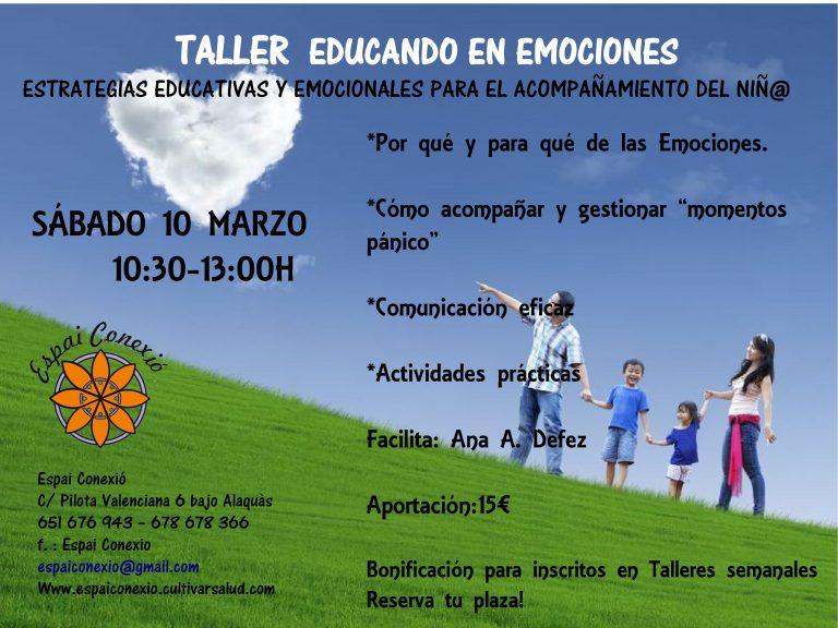 Taller: EDUCANDO EN EMOCIONES. Sábado 10 marzo.